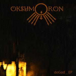 OKSYMORON - Godog EP