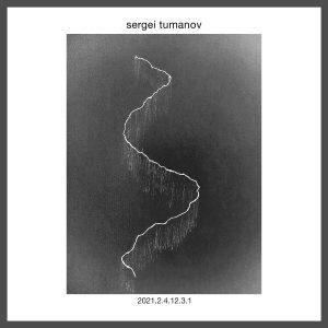 Sergei Tumanov - 2021.2.4.12.3.1 | EP