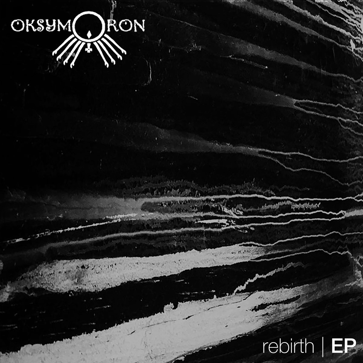 Rebirth (EP) by OKSYMORON